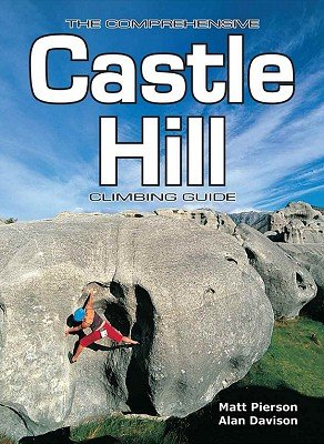 Castle Hill Climbing Guide